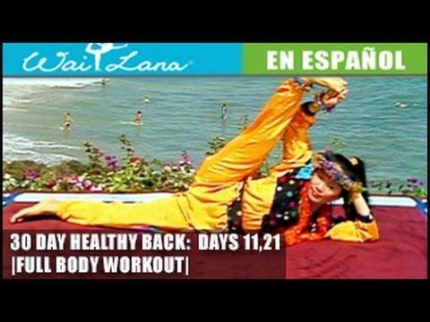 30 Day Yoga for Healthy Back | Wai Lana- Days 11,21: Entrenamiento de cuerpo completo